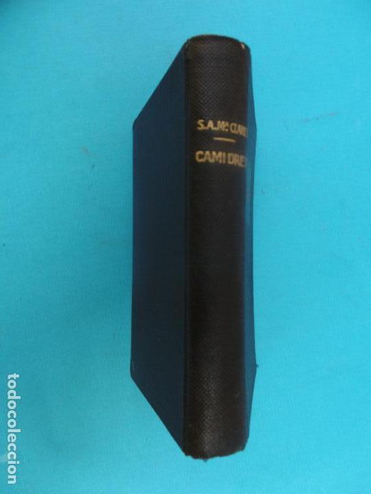 CAMI DRET - 1951 - SANT ANTONI Mº CLARET - - GRAFIQUES CLARET - ENC. TELA (Libros de Segunda Mano - Religión)