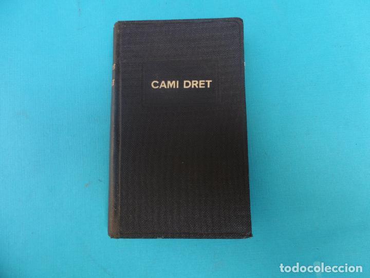 Libros de segunda mano: CAMI DRET - 1951 - SANT ANTONI Mº CLARET - - GRAFIQUES CLARET - ENC. TELA - Foto 2 - 128134067