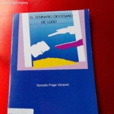 Libros de segunda mano: LIBRO-EL SEMINARIO DIOCESANO DE LUGO-BUEN ESTADO-VER FOTOS. Lote 128607611