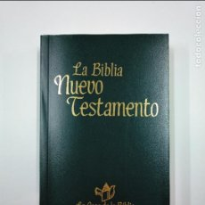 Libros de segunda mano: LA BIBLIA. NUEVO TESTAMENTO. LA CASA DE LA BIBLIA. TDK350. Lote 128652147