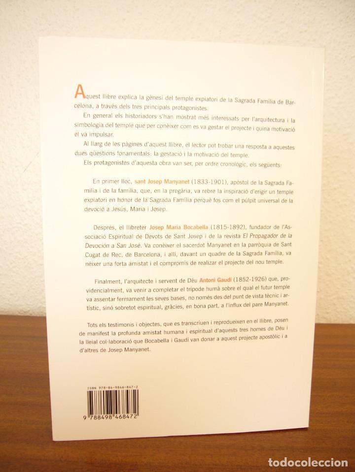 Libros de segunda mano: JOSEP M. BLANQUET: LORIGEN DE LA SAGRADA FAMÍLIA. JOSEP MANYANET, LINSPIRADOR (CLARET, 2014) RAR - Foto 3 - 128793483