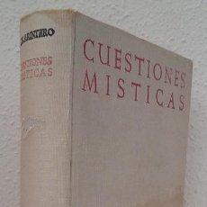 Libros de segunda mano: ARINTERO, JUAN G.: CUESTIONES MÍSTICAS (BAC) (LB). Lote 129018707
