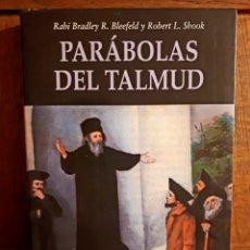 Libros de segunda mano: PARÁBOLAS DEL TALMUD - RABÍ BRADLEY R. BLEEFELD Y ROBERT L. SHOOK. Lote 129193799