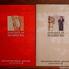 Libros de segunda mano: PARÁBOLAS DE SABIDURÍA. (VOL. I Y II) - RABÍ ISRAEL MEIR HAKONEN / JAFETZ JAIM. Lote 129194214