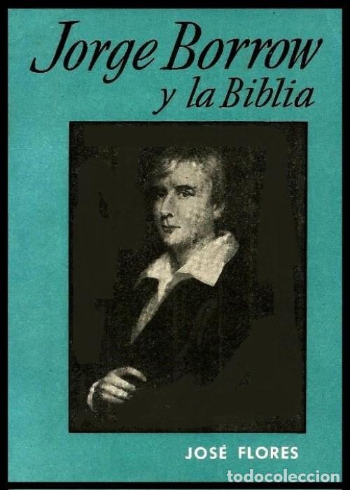 B896 Jorge Borrow Y La Biblia Jose Flores L Comprar Libros De