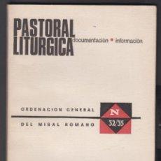 Libros de segunda mano: PASTORAL LITURGICA DEL MISAL ROMANO 83 PAGINAS MADRID AÑO1969 LR5024. Lote 129690759