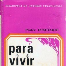 Libros de segunda mano: PARA VIVIR EL CONCILIO - PADRE LOMBARDI. Lote 130200383
