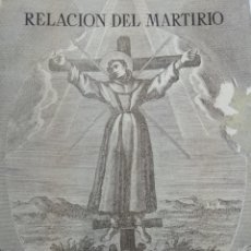 Libros de segunda mano: RELACION DEL MARTIRIO FRAY JUAN DE SANTA MARIA 1966 FRANCISCOS Y JESUITAS EN JAPON. Lote 130350994