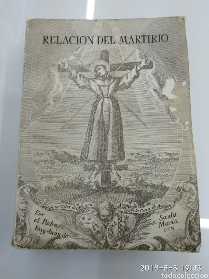 Libros de segunda mano: RELACION DEL MARTIRIO FRAY JUAN DE SANTA MARIA 1966 FRANCISCOS Y JESUITAS EN JAPON - Foto 2 - 130350994