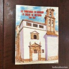 Libros de segunda mano: LAS TRINITARIAS EN ANDÚJAR. IV SIGLOS DE HISTORIA 1587 - 1987. Lote 129511844