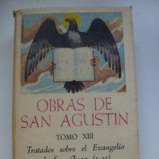 Libros de segunda mano: OBRAS DE SAN AGUSTÍN. TOMO XIII. EVANGELIO SAN JUAN I-35. Lote 130439358