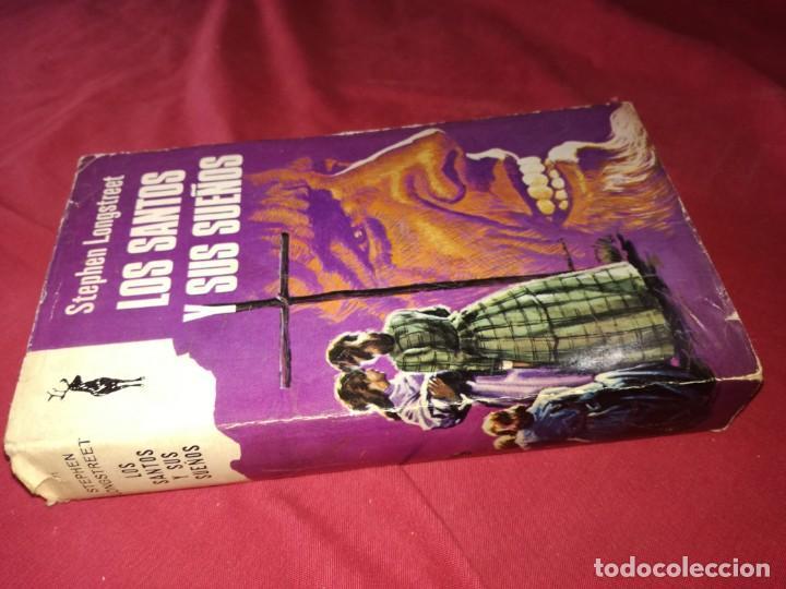 LOS SANTOS Y SUS SUEÑOS-STEPHEN LONGSTReET Ediciones G. P., 1968 PLAZA & JANES, S. A. segunda mano