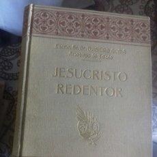 Libros de segunda mano: JESUCRISTO REDENTOR. Lote 131029499