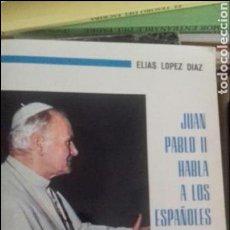 Libros de segunda mano: JUAN PABLO II HABLA A LOS ESPAÑOLES.. Lote 131112633