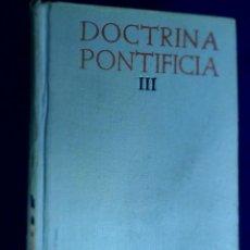 Libros de segunda mano: DOCTRINA PONTIFICIA TOMO II DDOCUMENTOS POLÍTICOS. J.L. GUTIERREZ B.A.C.. Lote 131181616