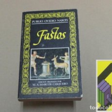 Libros de segunda mano: OVIDIO NASON, PUBLIO:FASTOS (EDIC:M.A.MARCOS CASQUERO). Lote 131279947