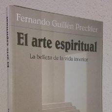 Libros de segunda mano - Guillén Preckler, Fernando: El arte espiritual: la belleza de la vida interior (Ciudad Nueva) (lb) - 131442382