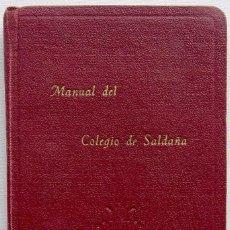 Libros de segunda mano: BURGOS. MANUAL DEL COLEGIO DE SALDAÑA. AÑO: 1952. DEVOCIONARIO POPULAR. AÑO: 1951.. Lote 194359735