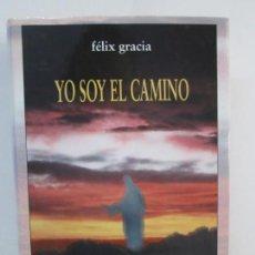 Libros de segunda mano: YO SOY EL CAMINO. LA VERDAD CIENTIFICA DE JESUS.FELIX GRACIA. DEDICADO POR EL AUTOR. CONTIENE CD. Lote 131537394