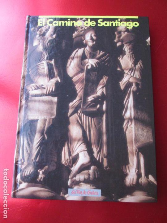 LIBRO-EL CAMINO DE SANTIAGO-LA VOZ DE GALICIA-CHAMOSO YXURXO LOBATO (Libros de Segunda Mano - Religión)