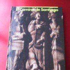Libros de segunda mano: LIBRO-EL CAMINO DE SANTIAGO-LA VOZ DE GALICIA-CHAMOSO YXURXO LOBATO. Lote 131591754