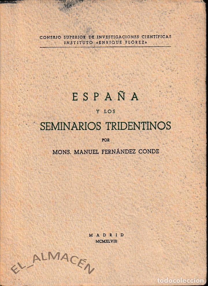 ESPAÑA Y LOS SEMINARIOS TRIDENTINOS (FDEZ. CONDE 1948) SIN USAR (Libros de Segunda Mano - Religión)