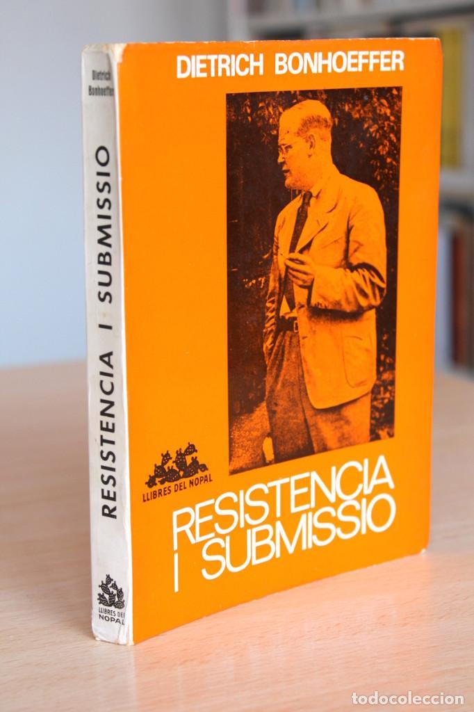 Libros de segunda mano: Dietrich Bonhoeffer - Resistència i submissió. Lletres i apunts de captivitat - Llibres del Nopal - Foto 8 - 131796302
