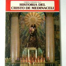 Libros de segunda mano - HISTORIA DEL CRISTO DE MEDINACELI - DOMINGO FERNANDEZ VILLA - 132255262