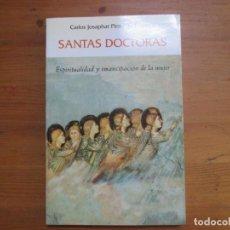Libros de segunda mano: SANTAS DOCTORAS. CARLOS JOSAPHAT PINTO DE OLIVEIRA. PAULINAS. Lote 132392634