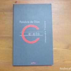 Libros de segunda mano: PALABRA DE DIOS. CICLO C. ALESSANDRO PRONZATO. EDICIONES SÍGUEME. Lote 132393710