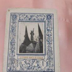 Libros de segunda mano: SEMANA SANTA EN SEVILLA.. Lote 132411442