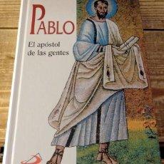 Libros de segunda mano: PABLO: EL APOSTOL DE LAS GENTES, RINALDO FABRIS, 1997, 647 PAGINAS, TAPA DURA. Lote 132448446