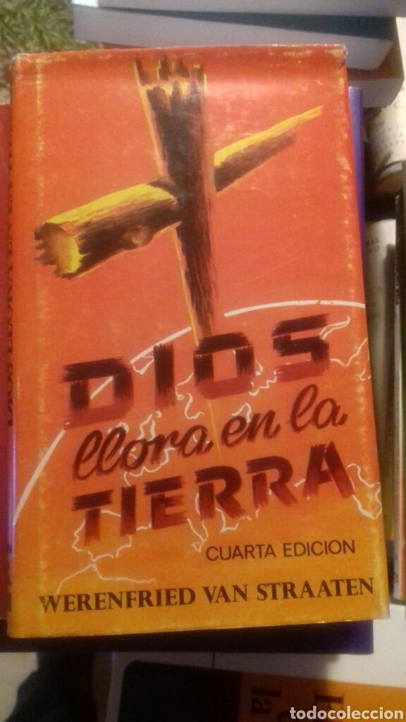 DIOS LLORA EN LA TIERRA. (Libros de Segunda Mano - Religión)