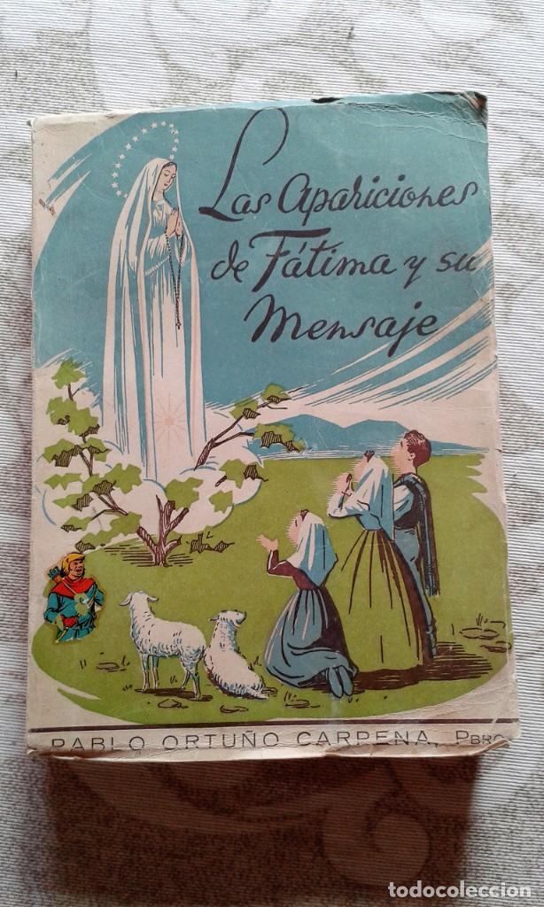 LAS APARICIONES DE FÁTIMA Y SU MENSAJE 1952 (Libros de Segunda Mano - Religión)