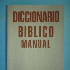 Libros de segunda mano: DICCIONARIO BIBLICO MANUAL - HEINZ OBERMAYER Y OTROS - EDITORIAL CLARET, 1987 (BUEN ESTADO) . Lote 132638342