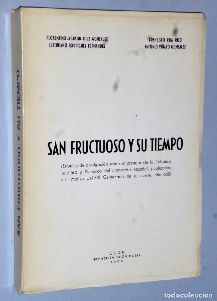 SAN FRUCTUOSO Y SU TIEMPO. (Libros de Segunda Mano - Religión)