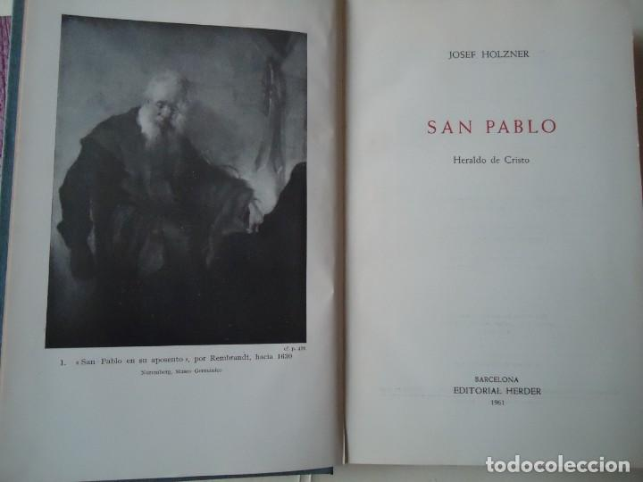 LIBRO. SAN PABLO, HERALDO DE CRISTO, DE JOSEF HOLZNER, 1961.EDICIÓN CORREGIDA Y AUMENTADA. (Libros de Segunda Mano - Religión)