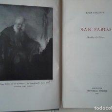Libros de segunda mano: LIBRO. SAN PABLO, HERALDO DE CRISTO, DE JOSEF HOLZNER, 1961.EDICIÓN CORREGIDA Y AUMENTADA.. Lote 132774710