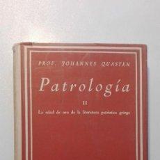 Libros de segunda mano: PATROLOGÍA II, JOHANNES QUASTEN BIBLIOTECA DE AUTORES CRISTIANOS (B.A.C.), 1957. Lote 132800142