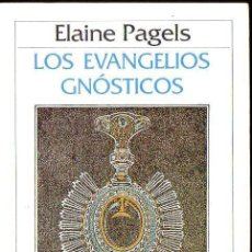 Libros de segunda mano: ELAINE PAGELS : LOS EVANGELIOS GNÓSTICOS (CRÍTICA, 1987). Lote 132840973