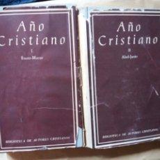 Libros de segunda mano: BAC 182,184,185 Y 186 4 TOMOS - AÑO CRISTIANO - ECHEVARRIA LLORCA. Lote 132898886