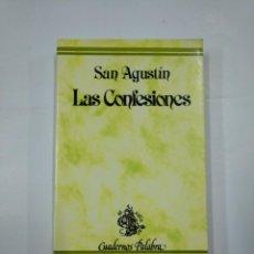 Libros de segunda mano: LAS CONFESIONES DE SAN AGUSTIN. CUADERNOS PALABRA. TDK19. Lote 133042490