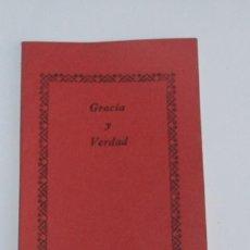 Libros de segunda mano: GRACIA Y VERDAD. Lote 133055498