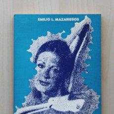 Libros de segunda mano: SANTA MARIA DE LA LIBERACIÓN - MAZARIEGOS, EMILIO L.. Lote 133072185