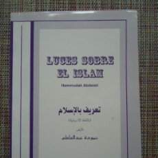 Libros de segunda mano: LIBRO. LUCES SOBRE EL ISLAM. DE HAMMUDAH ABDALATI. VER FOTOS.. Lote 133174574