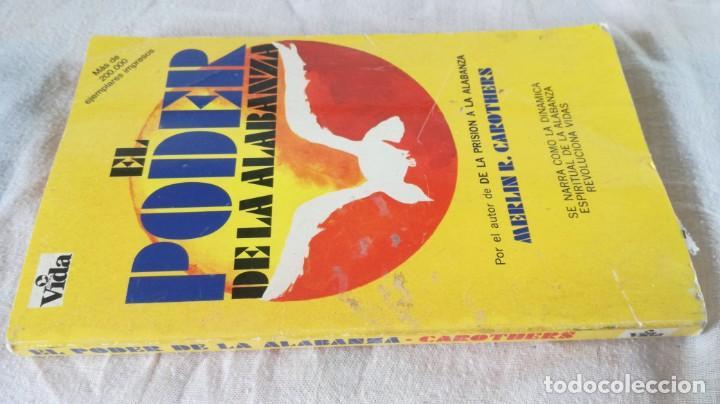 EL PODER DE LA ALABANZA-MERLIN R. CAROTHERS-EDITORIAL VIDA 1990 (Libros de Segunda Mano - Religión)