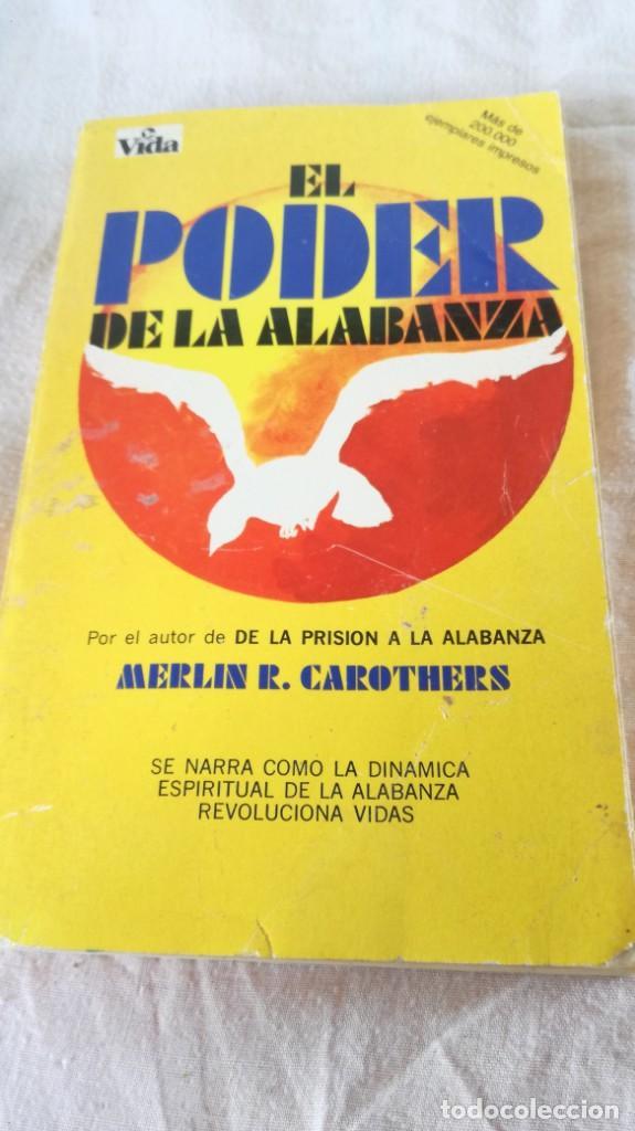 Libros de segunda mano: el poder de la alabanza-Merlin R. CAROTHERS-editorial vida 1990 - Foto 4 - 133177926