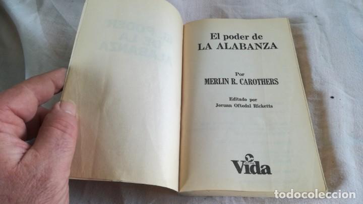 Libros de segunda mano: el poder de la alabanza-Merlin R. CAROTHERS-editorial vida 1990 - Foto 5 - 133177926