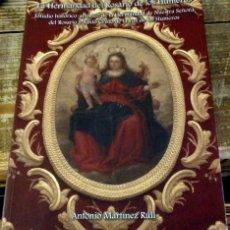 Libros de segunda mano: LA HERMANDAD DEL ROSARIO DE LOS HUMEROS, SEVILLA, ESTUDIO HISTORICO-ARTISTICO. Lote 133236986