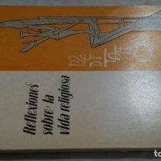 Libros de segunda mano: REFLEXIONES SOBRE LA VIDA RELIGIOSA-EDUARDO PIRONIO-ED. CLAUNE . Lote 133267562